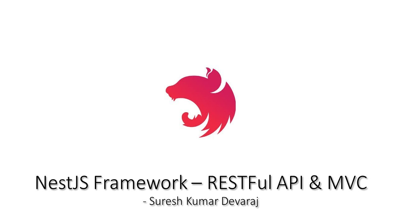 NestJS Framework - RESTFul API & MVC application