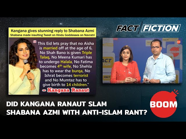 Fact Vs Fiction: Did Kangana Ranaut Slam Shabana Azmi With Anti-Islam Rant?