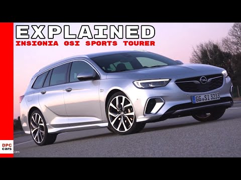 2018 Opel Insignia GSi Sports Tourer Explained