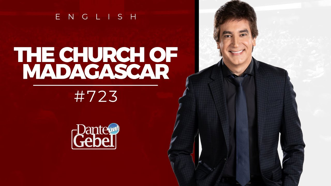 ENGLISH Dante Gebel #723 | The church of Madagascar