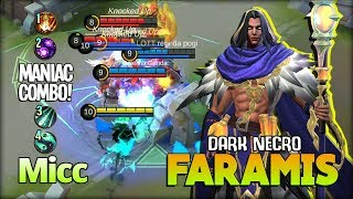 MANIAC!! That Deadly Combo Dark Necro! Micc Cebu No 1 Faramis ~ Mobile Legends