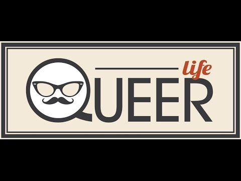 Queer Life