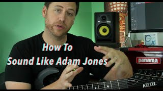Download How To Sound Like Adam Jones Mp3 and Videos