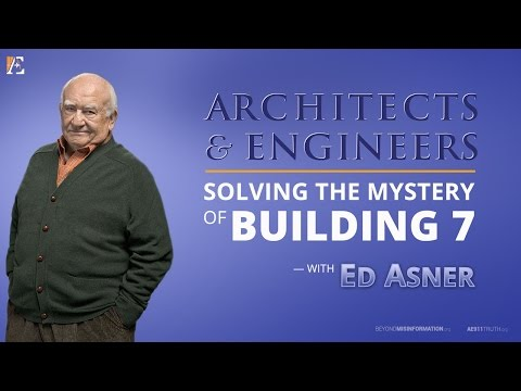 Architects and Engineers: Solving the Mystery of Building 7  w Ed Asner