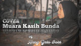 Sedih!!! MUARA KASIH BUNDA ( COVER ) by Neng Gita Sari - Firman Lebe Official