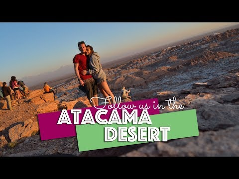Atacama Desert   Chile VLOG #2