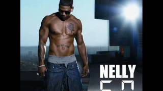 Nothing Without Her - Nelly (HQ)