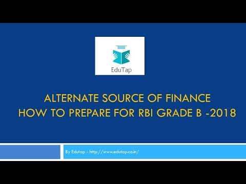 "How To Prepare  ""Alternate Source Of Finance "" For RBI Grade B 2018"