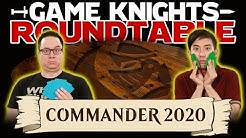 Game Knights: Roundtable – Commander 2020 | #03 | Magic: the Gathering Commander / EDH
