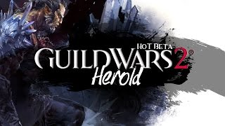 Herold | GUILD WARS 2 ★ HoT BETA!