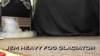 Jem Heavy Fog Glaciator