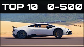 TOP 10 FASTEST 0-500 CARS | Forza Horizon 3 | Insane Accelerations!!
