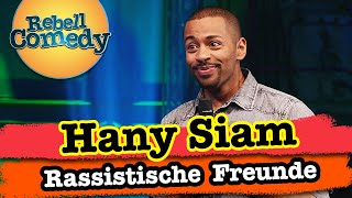 Hany Siam – Rassistische Freunde & Recycling-Klopapier
