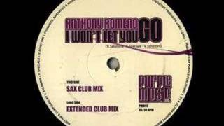 Anthony Romeno - I Won't Let You Go (Extended Club Mix)