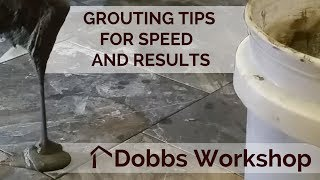 Grouting Tips For Speed and Results