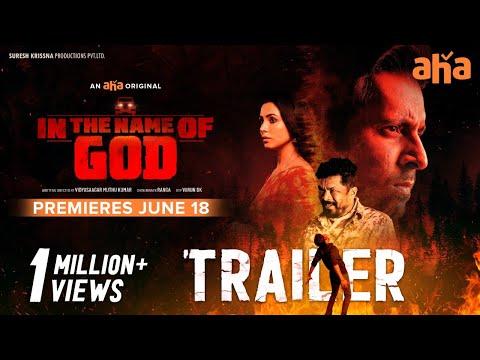 In The Name Of God Trailer [4K] | Priyadarshi, Nandini Rai | Suresh Krissna | An aha Original