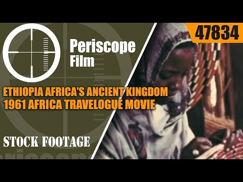 ETHIOPIA AFRICA'S ANCIENT KINGDOM 1961 AFRICA TRAVELOGUE MOVIE 47834