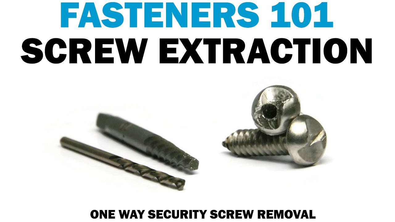 Removing One Way Screws With A Bolt Extractor Set Fasteners 101 Youtube