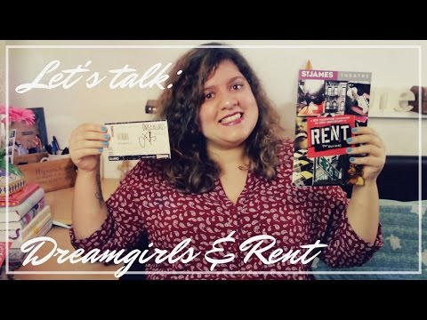Let's Talk | Musical Theatre | Dreamgirls and Rent