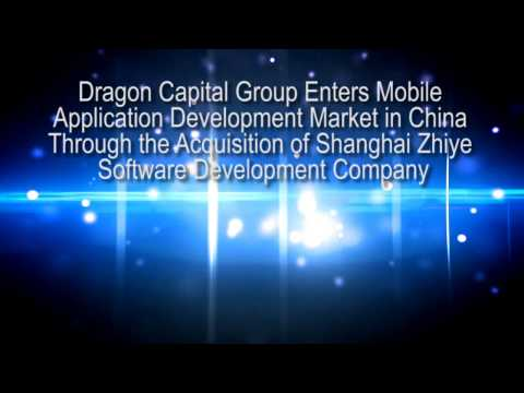 Dragon Capital Group Enters Mobile Application Development Market in China