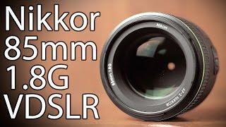 Обзор объектива Nikkor 85mm 1.8G  (для фото и видео)