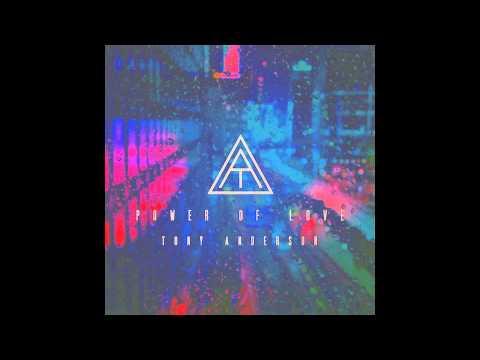 Tony Anderson - Power of Love