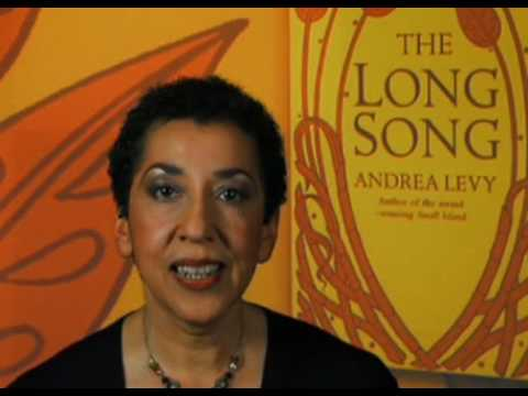 ANDREA LEVY on her new novel THE LONG SONG - short version