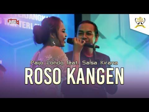 Paijo Londo feat. Salsa Kirana - Roso Kangen [LIVE]