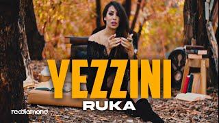 Ruka ♪ Yezzini - يزّيني
