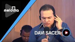 Davi Sacer - Às Margens do Teu Rio - Melodia Ao Vivo (VIDEO OFICIAL)