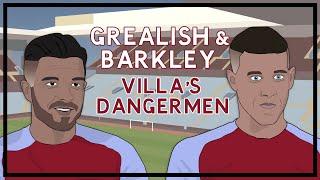 How Grealish & Barkley make Aston Villa more dangerous