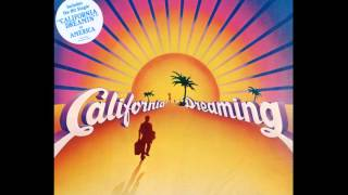AMERICA - California Dreaming - Music From The Motion Picture Soundtrack CALIFORNIA DREAMING