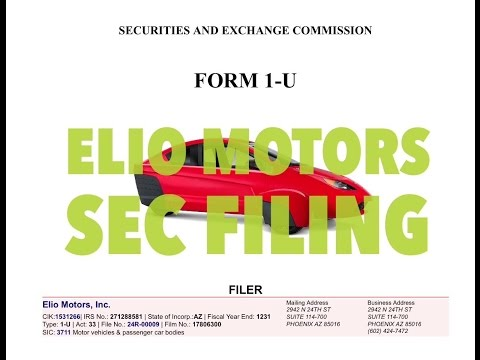 Let's Talk Elio: 2017 SEC Filing Elio Motors