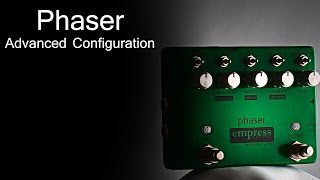 Empress Effects Phaser - Advanced Configuration