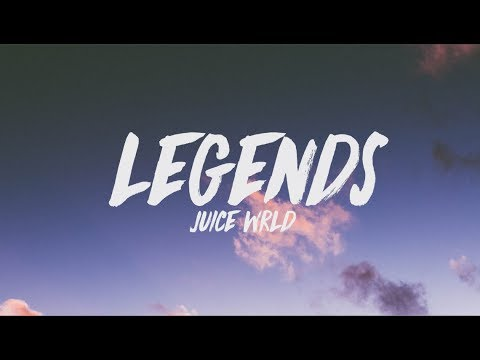 Juice Wrld Legends Lyrics Youtube