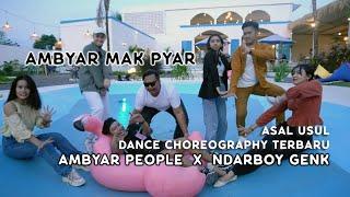 Ndarboy Genk Dance Choreography Ambyar Mak Pyar
