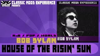 Watch Bob Dylan House Of The Risin Sun video