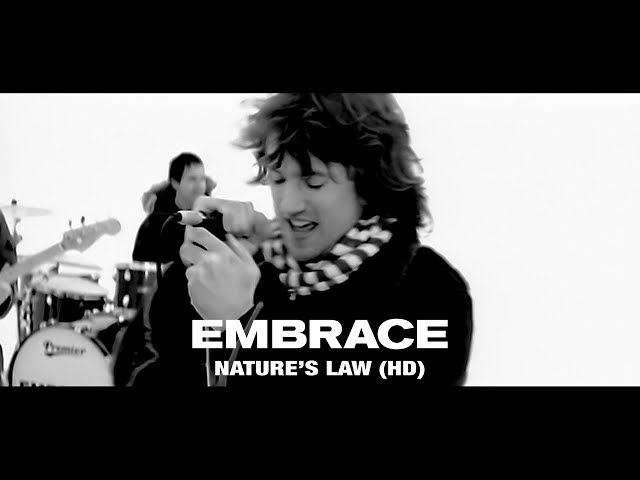 Embrace - Nature's Law (Official HD Video)
