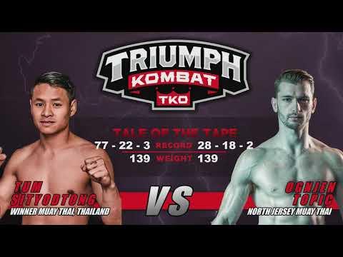 Triumph Kombat 3: June 9th 2017-  Ognjen Topic vs Tum Sityodtong 139lbs Triumph World Title
