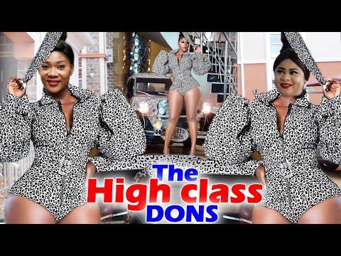 Download THE HIGH CLASS DONS Complete Movie Mercy Johnson / Uju Okoli / Destiny Etiko 2020 Latest Movie