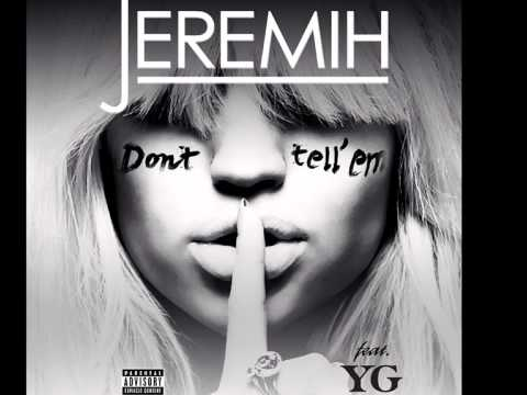 Jeremih - Don't Tell Em (Daahype Trap Remix) (Feat. YG)