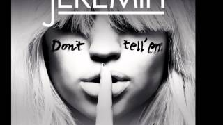 jeremih Jeremih Feat Yg Dont Tell Em New 2014 With