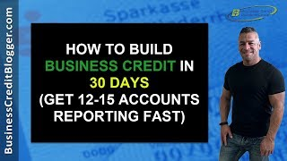 Build Business Credit in 30 Days  Business Credit 2021
