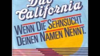 Wenn die Sehnsucht Deinen Namen nennt - Duo California 1984