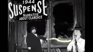 Suspense Narrative About Clarence 1944