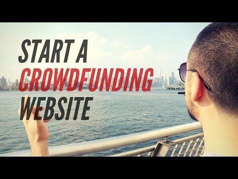 How to Start a Crowdfunding Website
