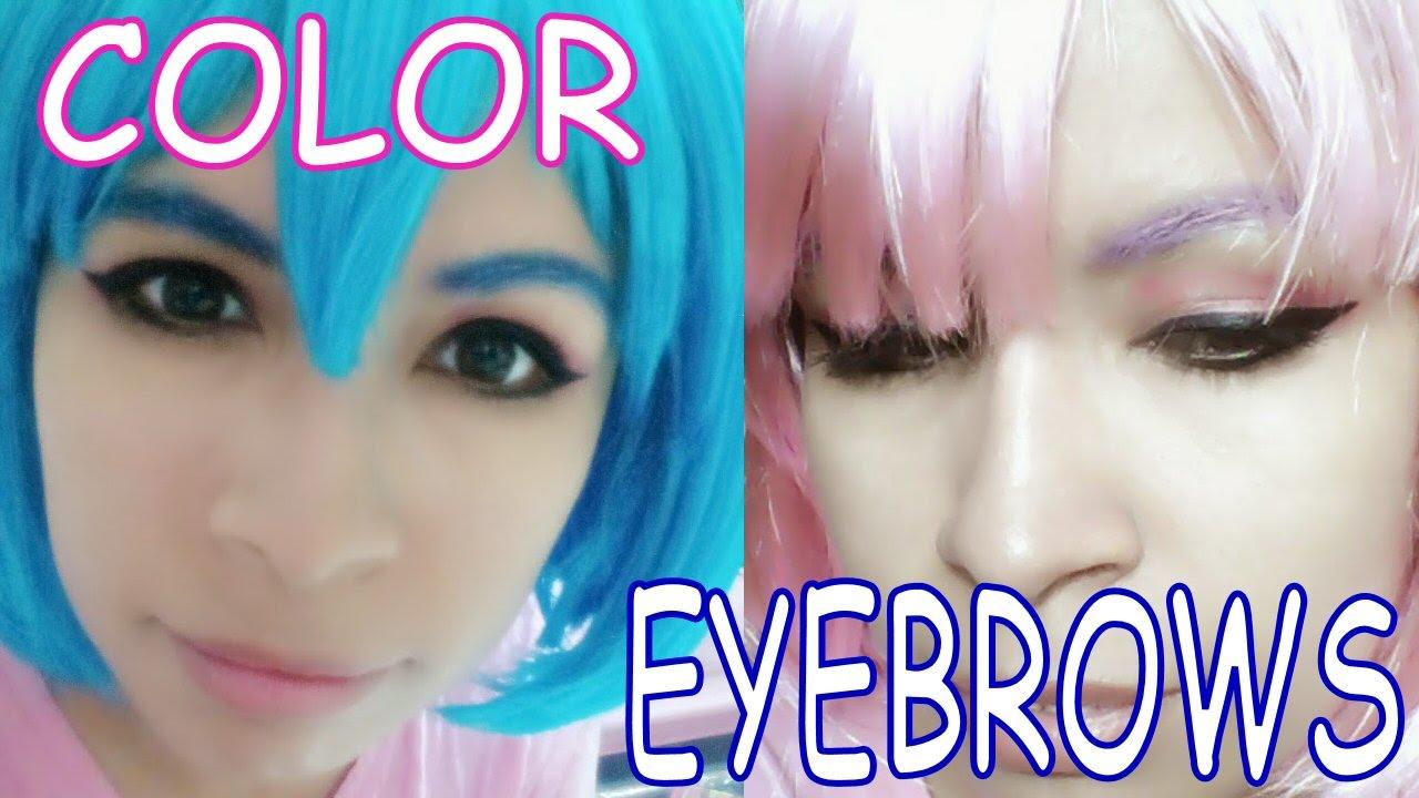 Easy Color Eyebrows for Cosplay =Pinta tus cejas de ...
