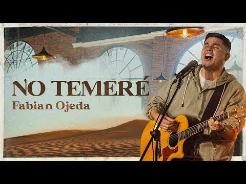 Fabian Ojeda – No Temeré