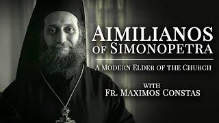 Aimilianos of Simonopetra: A Modern Elder of the Church