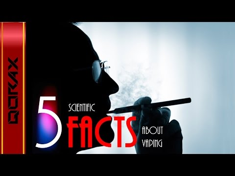 Five Scientific FACTS - About E-Cigarette/Vaping
